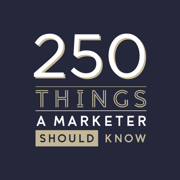 250 things a marketer should know