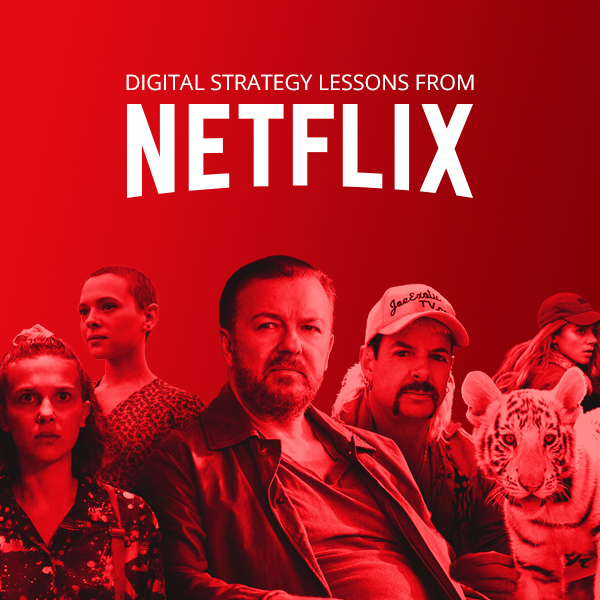 Here's why Netflix has grown massively in the past quarter – digital strategy lessons for enterprise