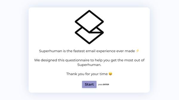 Superhuman questionnaire